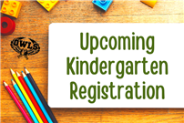 Upcoming Kindergarten Registration Graphic  thumbnail178829